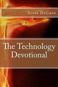 The Technology Devotional