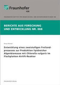 Entwicklung eines zweistufigen Freilandprozesses zur Produktion lipidreicher Algenbiomasse mit Chlorella vulgaris im Flachplatten-Airlift-Reaktor.