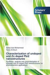 Characterization of Undoped and Zn Doped Pbi2 Nanostructures