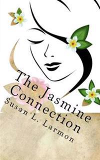 The Jasmine Connection