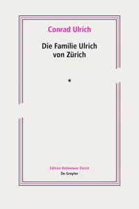 Die Familie Ulrich Von Zurich