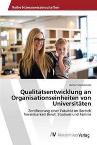 Qualitatsentwicklung an Organisationseinheiten Von Universitaten