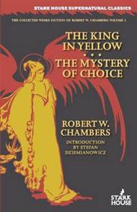The King in Yellow / The Mystery of Choice