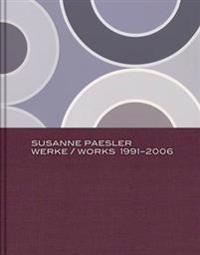 Susanne Paesler: Works 1991-2006