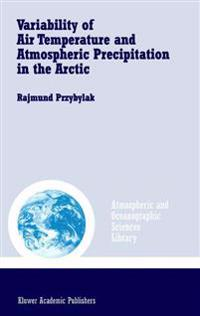 Variability of Air Temperature and Atmospheric Precipitation in the Arctic