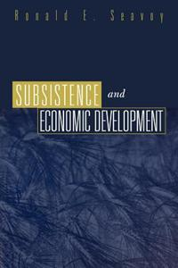 Subsistence and Economic Development