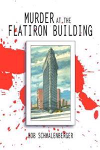 Murder at the Flatiron Building