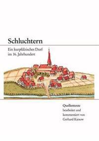 Schluchtern. Ein Kurpf Lzisches Dorf Im 16. Jahrhundert