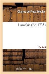 Lamekis Partie 6