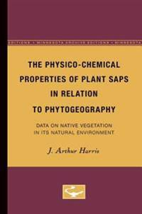 The Physico-chemical Properties of Plant Saps in Relation to Phytogeography