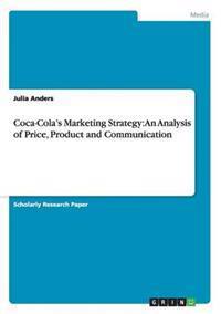Coca-Cola's Marketing Strategy