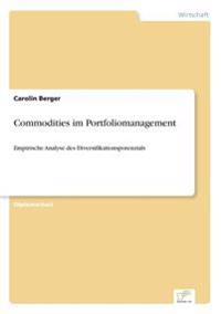 Commodities Im Portfoliomanagement