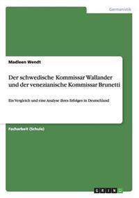 Der Schwedische Kommissar Wallander Und Der Venezianische Kommissar Brunetti