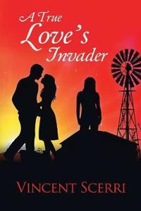 A True Love's Invader