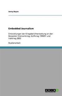 Embedded Journalism