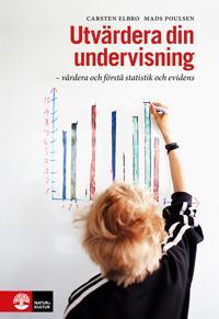 Utvärdera din undervisning : värdera och förstå statistik och evidens