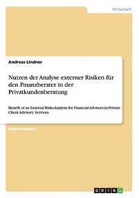 Nutzen Der Analyse Externer Risiken Fur Den Finanzberater in Der Privatkundenberatung