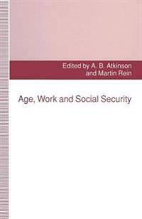 Age, Work and Social Security
