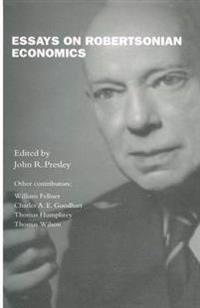 Essays on Robertsonian Economics