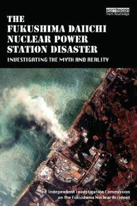 The Fukushima Daiichi Nuclear Power Station Disaster