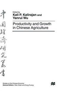 Productivity and Growth in Chinese Agriculture