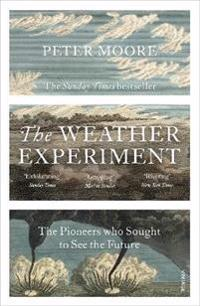 Weather experiment - the pioneers who sought to see the future