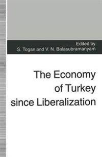 The Economy of Turkey Since Liberalization