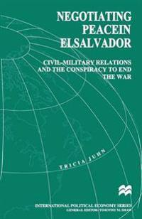 Negotiating Peace in El Salvador