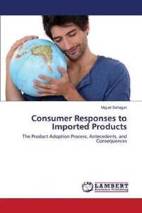 Consumer Responses to Imported Products