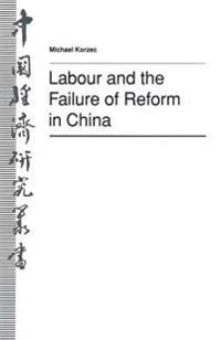 Labour and the Failure of Reform in China