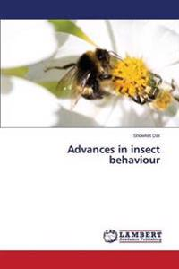 Advances in Insect Behaviour