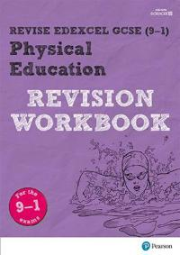 Revise edexcel gcse (9-1) physical education revision workbook - for the 9-