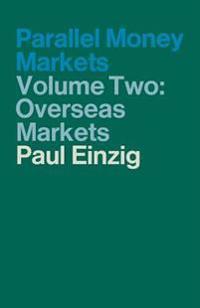 Parallel Money Markets
