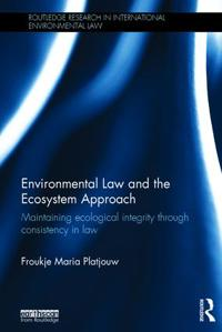 Environmental Law and the Ecosystem Approach