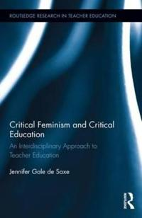Critical Feminism and Critical Education