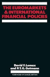 The Euromarkets and International Financial Policies