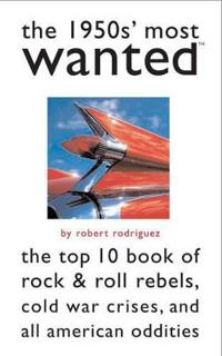The 1950s' Most Wanted (TM)