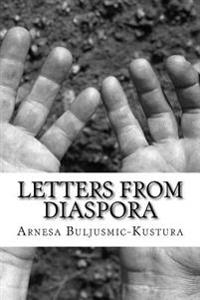 Letters from Diaspora: Stories of War and Its Aftermath
