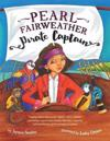 Pearl Fairweather Pirate Captain: Teaching children gender equality, respect, empowerment, diversity, leadership, recognising bullying