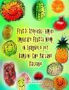 Tropical Fruits Amici Imparare Frutta Nomi in Spagnolo Per Bambini Che Parlano Italiano