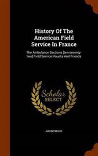 History of the American Field Service in France