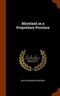 Maryland as a Proprietary Province