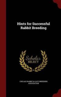Hints for Successful Rabbit Breeding