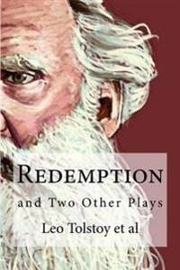 Redemption: And Two Other Plays