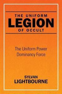 The Uniform Legion of Occult