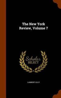 The New York Review, Volume 7