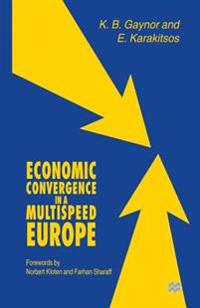 Economic Convergence in a Multispeed Europe