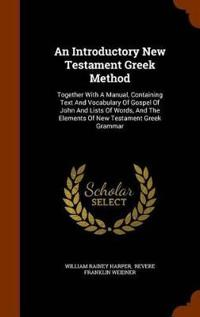 An Introductory New Testament Greek Method