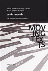 Noir de Noir: Un'indagine Pluridisciplinare