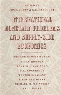 International Monetary Problems and Supply-Side Economics